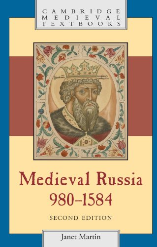 Medieval Russia, 980-1584, Second Edition (Cambridge Medieval Textbooks) (Best History Of Russia)