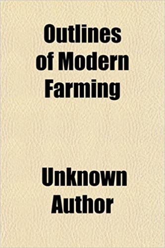 Outlines of Modern Farming