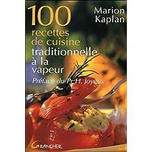 100 RECETTES DE CUISINE TRADITIONNELLE À LA VAPEUR