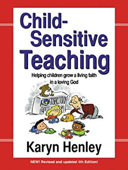 Child-Sensitive Teaching by [Henley, Karyn]