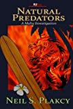 Front cover for the book Natural Predators by Neil Plakcy