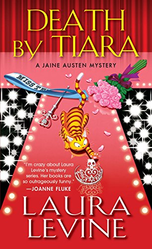 Death by Tiara (A Jaine Austen Mystery Series Book 13)