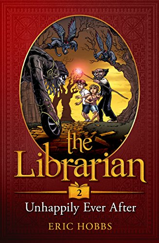 The Librarian (Book Two: Unhappily Ever -
