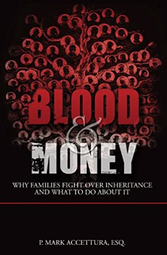 blood money why families fight over inheritance and what to do rh amazon com Inheriting Money From a Trust Did I Inherit Money