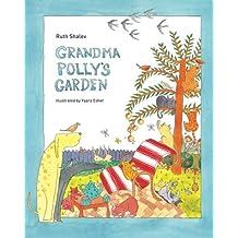 Grandma Polly's Garden - Rhyming books for children: English-Hebrew version