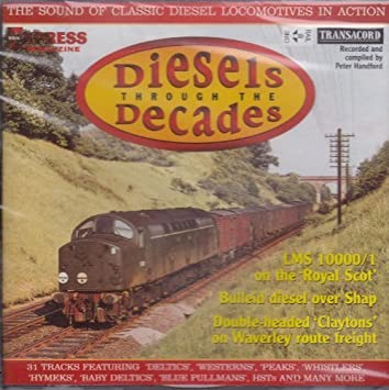 Diesels Through the Decades - Audio CD (Cinerail, Transacord, Rail Express  Magazine) by Diesels
