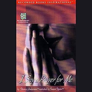I Say a Prayer for Me Audiobook