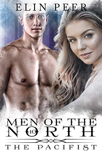 The Pacifist (Men of the North Book 10)
