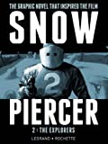 Snowpiercer, Vol. 2: The Explorers