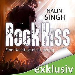 Rock Kiss - Eine Nacht ist nicht genug (Rock Kiss 1)