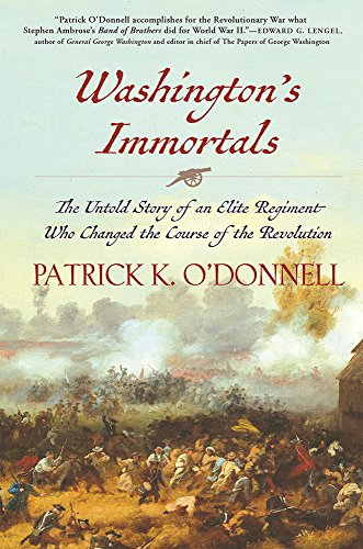 washingtons-immortals-the-untold-story-of-an-elite-regiment-who-changed-the-course-of-the-revolution