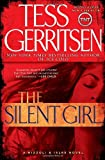 The Silent Girl (with bonus short story Freaks): A Rizzoli & Isles Novel (Rizzoli & Isles Novels)