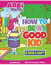 How to be a good kid