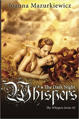 The Dark Night Whispers (The Whispers series #2)