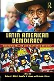 Latin American Democracy, Richard Millett, 0415990483