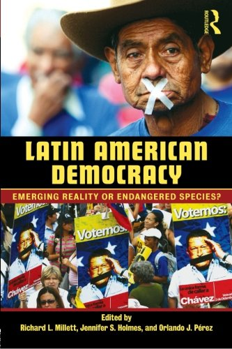 Latin American Democracy: Emerging Reality or Endangered ()