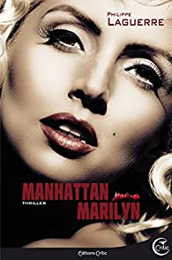 Manhattan Marilyn par Philippe Ward
