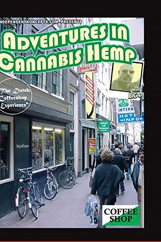 Adventures In Cannabis Hemp