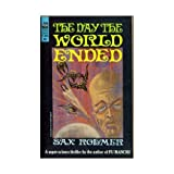 Front cover for the book The day the world ended by Sax Rohmer