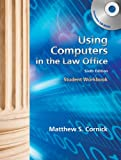 Using Computers in the Law Office 6th Edition