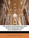 Tilemann Hesshusius, Cornelius August Wilkens, 1145262252