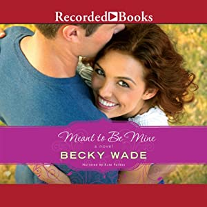 Meant to Be Mine Audiobook