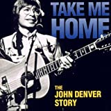 Take Me Home: The John Denver Story (2000 TV Movie)