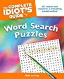 The Complete Idiot's Guide to Word Search Puzzles (Idiot's Guides)