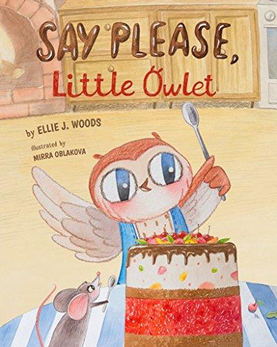 Say Please, Little Owlet: