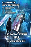 img - for You're in Game!: (A Collection of LitRPG Stories) book / textbook / text book