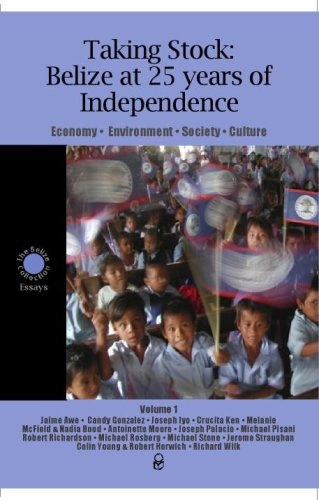Taking Stock: Belize at 25 years of Independence (Antoinette Stock)