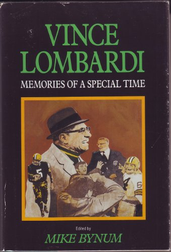 Green Bay Packers Coach Mike - Vince Lombardi: Memories of a Special Time