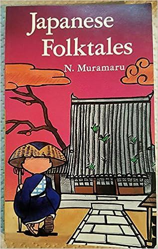 Japanese Folktales: N. Muramaru: 9784896842289: Amazon.com: Books