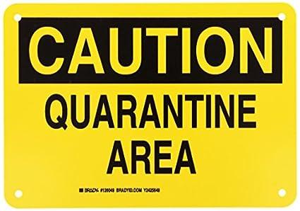 brady 126049 chemical and hazard sign legend quarantine area 7