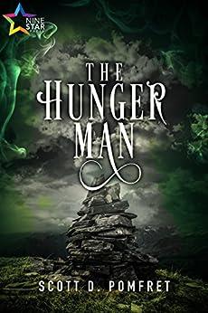 The Hunger Man by [Pomfret, Scott D.]