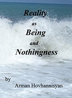 Reality as Being and Nothingness by [Hovhannisyan, Arman]