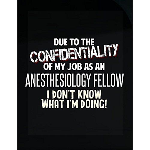 My Family Tee Anesthesiology Fellow Don't Know What I'm Doing Funny Coworker Gift - Sticker