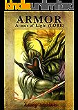 ARMOR (Armor of Light (LORE) Book 1)