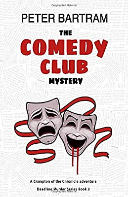 Amazon Com The Comedy Club Mystery A Crampton Of The Chronicle