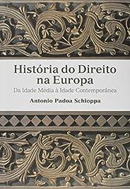 História do direito na Europa: Da idade média a idade contemporânea