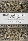 capa de História do direito na Europa: Da idade média a idade contemporânea