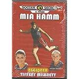 Soccer Secrets & Fitness Mia Hamm: Beginner