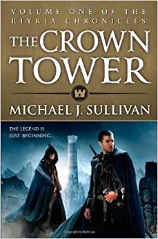 Book By Michael J. Sullivan - The Crown Tower (Riyria Chronicles) (7.7.2013)