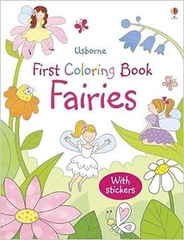 usborne first coloring book fairies jessica greenwell kelly cottrell rebecca finn 9780794531294 amazoncom books - Usborne Coloring Books