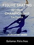 Figure Skating World Championships - Saitama: Pairs free
