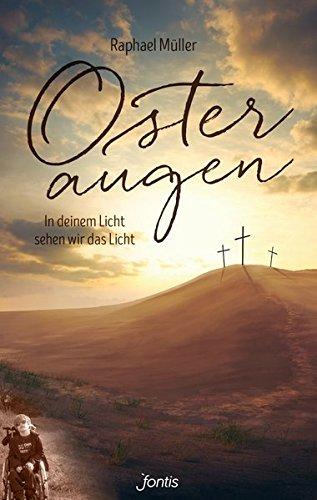 Osteraugen: In deinem Licht sehen wir das Licht
