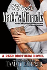 Maybe Matt's Miracle (The Reed Brothers Series Book 4)