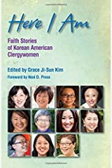 Here I Am: Faith Stories of Korean American Clergywomen