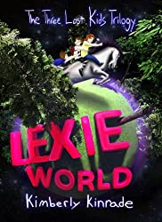 Lexie World (The Three Lost Kids Book 1)