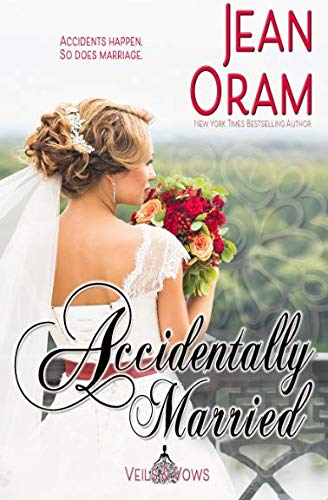 Books : Accidentally Married (Veils and Vows) (Volume 4)